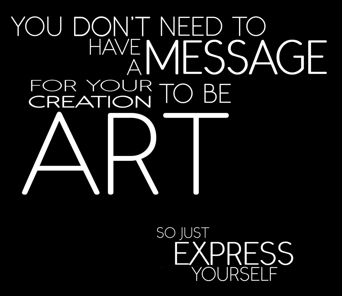 Expressing Quotes: Call To Artists! Express Yourself